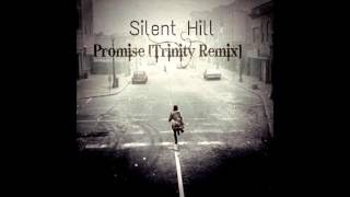 Download Silent Hill - Promise [Trinity Remix] MP3 song and Music Video