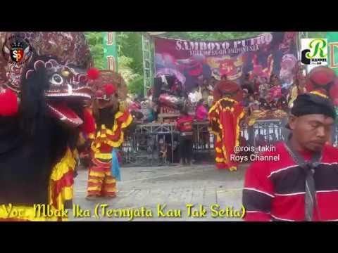 Lagu Jaranan Terpopuler 2018~Ternyata Kau Tak Setia~ SAMBOYO PUTRO VC. Mbk Ika