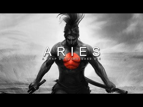 Aries | A Trap & Future Bass Mix