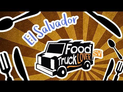 FoodTrucks Blog / El Salvador