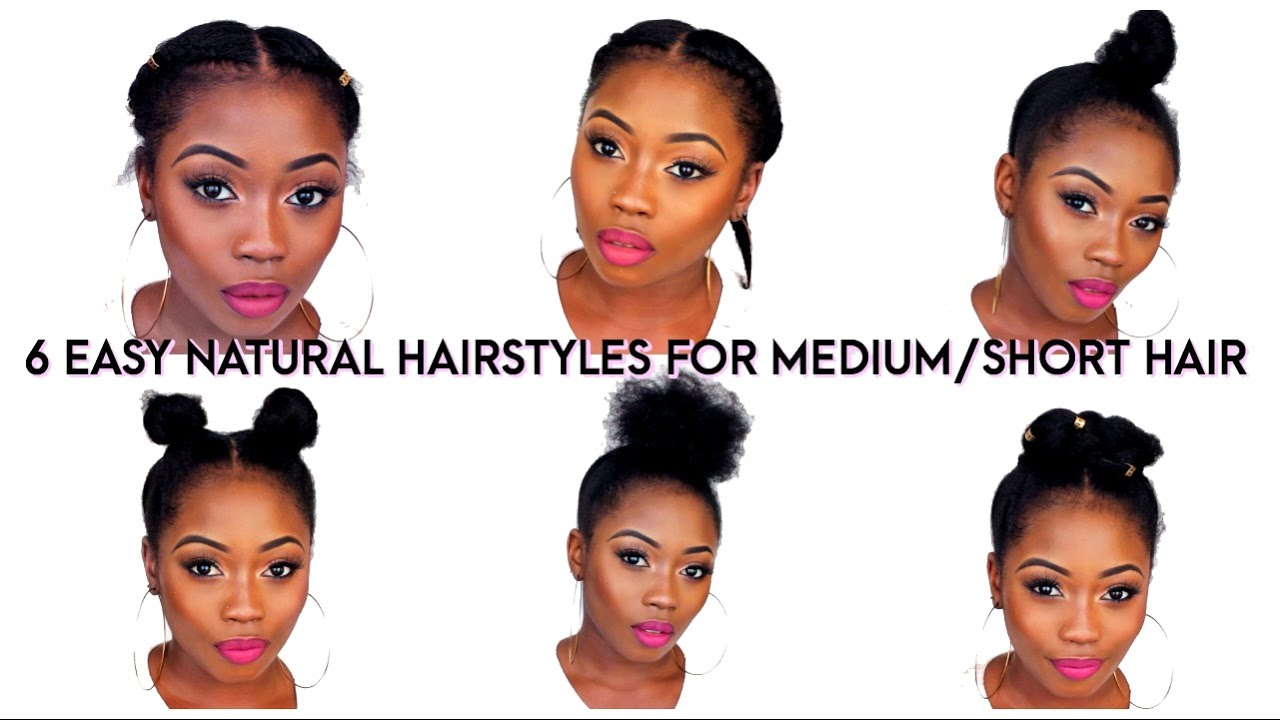 Cute Hair Styles For Medium Hair: 6 BACK TO SCHOOL QUICK NATURAL HAIRSTYLES FOR SHORT/MEDIUM