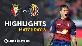 Highlights CA Osasuna vs Villarreal CF (2-1)