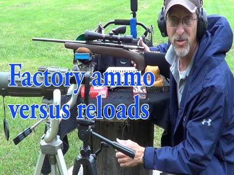 Factory ammo versus reloads,  Can they equal accuracy and velocity?