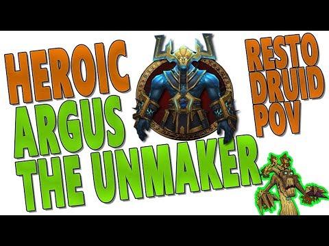 "7.3.2 Heroic ""Argus the Unmaker"" - Resto Druid PoV (Antorus, the Burning Throne)"