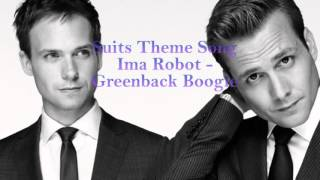 Download Suits Theme Song One Hour Version | Ima Robot - Greenback boogie MP3 song and Music Video