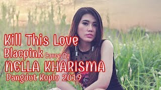 Kill This Love - Blackpink Cover By Via Vallen (Dangdut Koplo 2019)