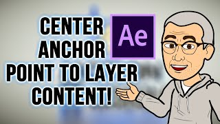 Adobe After Effects Tutorial Quicktip: How To Center Anchor Point in Layer Content