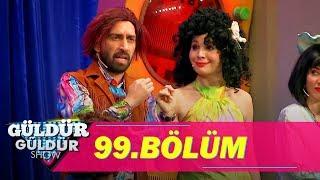 Güldür Güldür Show 99.Bölüm (Tek Parça Full HD)