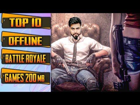 TOP 10 OFFLINE Battle Royale Games Under 200 MB | Like PUBG | Battle Royale Games