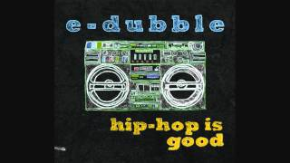 e-dubble - Drinking With My Headphones On