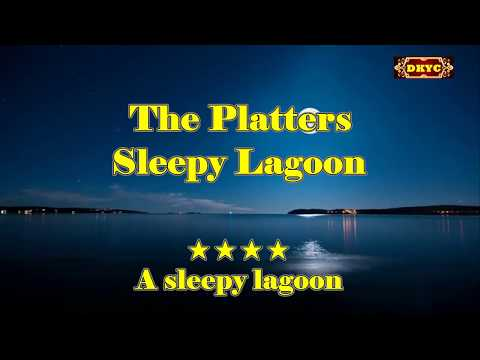 Sleepy Lagoon - The Platters Karaoke