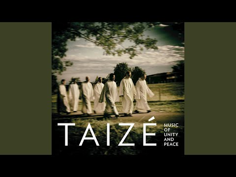 Taizé: Let All Who Are Thirsty Come