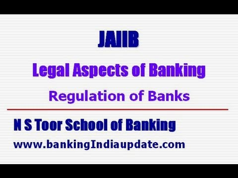 JAIIB-Legal Aspects of Banking - Regulation of Banks