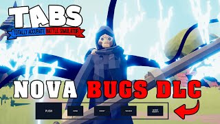 TESTANDO O NOVO BUG DLC - Totally Accurate Battle Simulator TABS