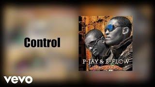 B Flow - Kontolo (Control) [Audio] ft. P-Jay