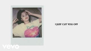 Selena Gomez - Cut You Off (Official Lyrics)