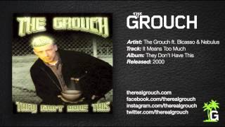 Watch Grouch It Means Too Much video