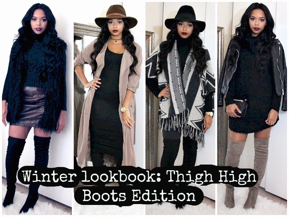 Winter Lookbook 2016: Thigh High Boots Edition - YouTube
