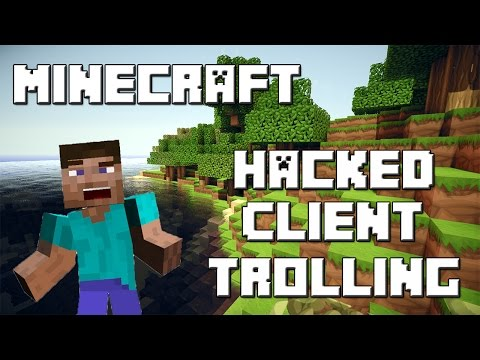 Hacked Client Trolling   Minecraft 1.8