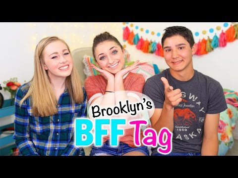 Brooklyn's BFF Tag | Brooklyn and Bailey