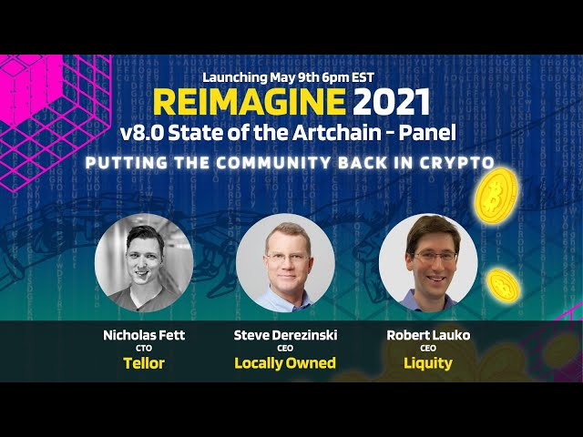 REIMAGINE 2021 - Tellor Panel - Community First In Crypto