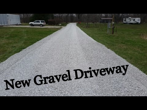 New Gravel Driveway - The First Half