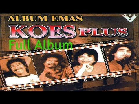 Koes Plus Full Album Emas [Volume 4] | Nonstop Tembang Kenangan 80an 90an