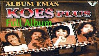 Koes Plus Full Album Emas | Nonstop Tembang Kenangan 80an 90an