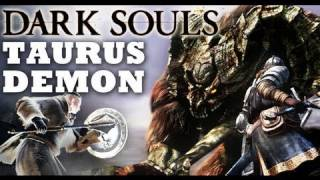 Dark Souls: Taurus Demon Guide