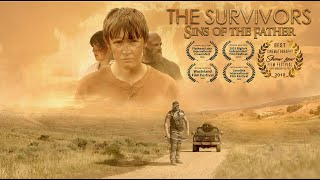 """Award Winning Post Apocalyptic Short Film """"The Survivors (Sins of the Father)"""" (2018)"""