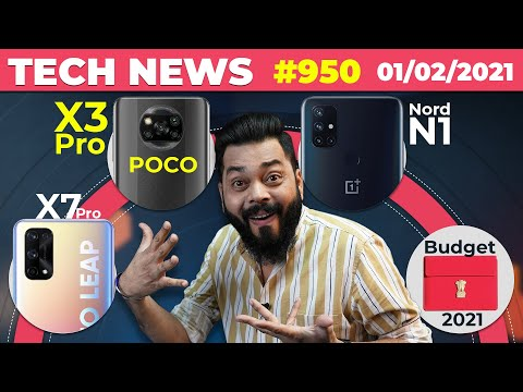 POCO X3 Pro Coming,OnePlus Nord N1 Launch,realme X7 Pro Full Specs,Budget 2021,Z Fold 3 Ultra-TTN950