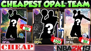 THE CHEAPEST FULL GALAXY OPAL TEAM POSSIBLE IN NBA 2K19 MYTEAM