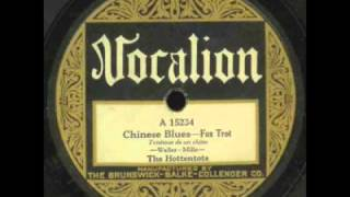 The Hottentots - Chinese Blues 1926