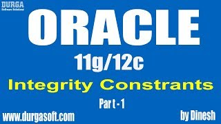 Oracle  Oracle Integrity Constrants Patr -1 by Dinesh