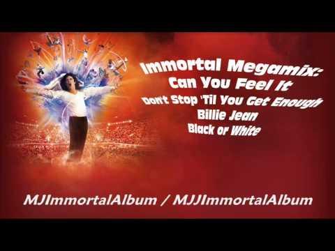 10 Immortal Megamix: Can You Feel It - Don't Stop 'Til You Get Enough - Billie Jean - Black or White