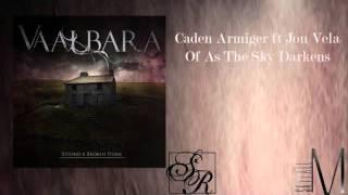 Vaalbara - Caden Armiger(New Song 2013 Ft. Jon Vela)