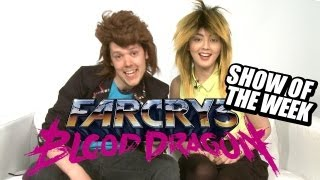 Show of the Week - Far Cry 3: Blood Dragon and the '80s