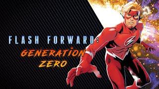 Back to The Beginning | Flash Forward: Generation Zero