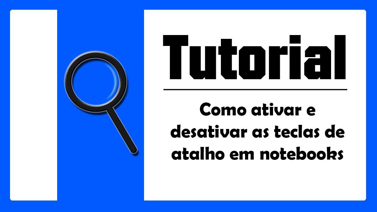 Notebook samsung desativar tecla fn - Tutorial Como Ativar Ou Desativar As Fun Es Das Teclas F1 A F12 Em Notebooks