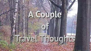 A Couple of Travel Thoughts