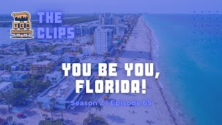 You Be You, Florida! | The Commercial Break Comedy Podcast Show | CLIP From S2-EP65