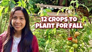 12 Crops to Plant NOW for Fall \u0026 Winter Harvest - Plus Bonus Crop!