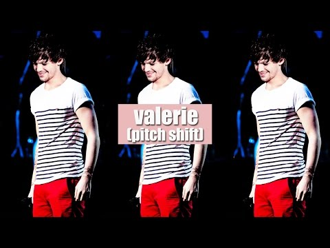 Louis Tomlinson — Valerie (2016 Pitch Shifted)