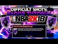 NBA 2K18 Difficult Shots Badge Tutorial! How To Get Hall of Fame Difficult Shots FAST in NBA 2K18!