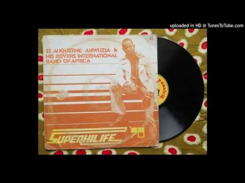 Ejim Ofo Part II - St Augustine Anwuzia Super Highlife '78