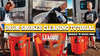 Drum Smoker Cleaning Tutorial by Shake 'n Bake BBQ