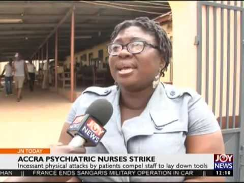 Accra Psychiatric Nurses Strike - Joy News Today (31-10-16)