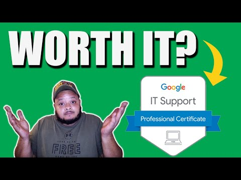 Is the Google IT Support Professional Certificate Worth It?