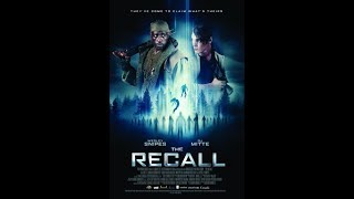 THE RECALL Official Trailer 2017 Wesley Snipes, Sci FI Movie