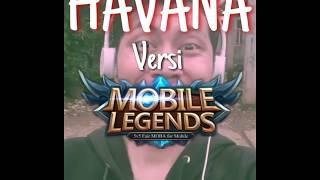 Gambar cover HAVANA Versi Mobile Legends